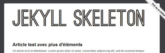 Jekyll Skeleton, un thème pour votre sous Jekyll